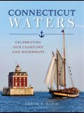 Connecticut Waters: Celebrating Our Coastline and Waterways