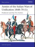 Armies of the Italian Wars of Unification 1848-70 (1): Piedmont and the Two Sicilies
