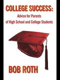 College Success: Advice for Parents of High School and College Students