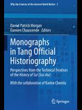 Monographs in Tang Official Historiography: Perspectives from the Technical Treatises of the History of Sui (Sui Shu)