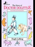 The Story of Dr. Dolittle: Being the History of His Peculiar Life at Home and Astonishing Adventures in Foreign Parts