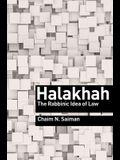 Halakhah: The Rabbinic Idea of Law