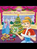 Cinderella's Fairy Merry Christmas (Disney Princess) (Pictureback(R))