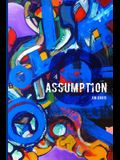 Assumption: Midnight in the City of Springs