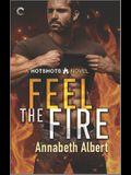 Feel the Fire: A Firefighter Reunion Romance