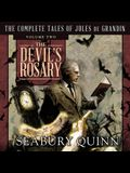 The Devil's Rosary Lib/E: The Complete Tales of Jules de Grandin, Volume Two