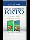 Plan de alimentación Keto: Incluye 2 Manuscritos El plan de comidas de la dieta vegetariana de Keto + Libro de cocina de Keto Vegetariano Súper F