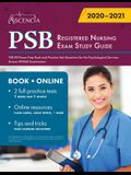 PSB Registered Nursing Exam Study Guide: PSB RN Exam Prep Book and Practice Test Questions for the Psychological Services Bureau RNSAE Examination