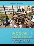 Active Reading Skills: Reading and Critical Thinking in College