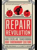 Repair Revolution: How Fixers Are Transforming Our Throwaway Culture