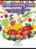 Great-Tasting Food: Smart Nutrition in Your Life Coloring Book