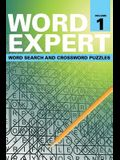 Word Expert Volume 1: Word Search and Crossword Puzzles