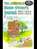 The Home Owner's Journal: What I Did and When I Did It