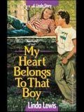 My Heart Belongs to That Boy