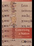 Conceiving a Nation: Scotland to Ad 900