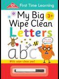 My Big Wipe Clean Letters: Wipe-Clean Workbook