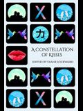 A Constellation of Kisses