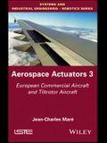 Aerospace Actuators V3: European Commercial Aircraft and Tiltrotor Aircraft