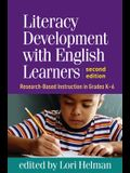 Literacy Development with English Learners: Research-Based Instruction in Grades K-6