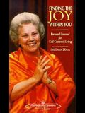 Finding the Joy Within You: Personal Counsel for God-Centered Living