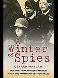A Winter of Spies: Ireland's War of Independence: When the Truth Can Get You Killed