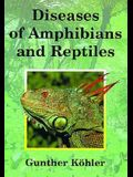 Diseases of Amphibians and Reptiles: