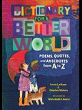 Dictionary for a Better World: Poems, Quotes, and Anecdotes from A to Z