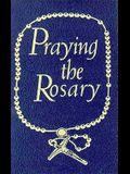Praying the Rosary (Walker Large Print Books)