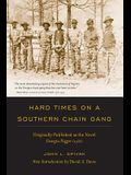 Hard Times on a Southern Chain Gang: Originally Published as the Novel Georgia Nigger (1932)