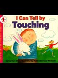 I Can Tell by Touching (Let's-Read-and-Find-Out Science, Stage 1)