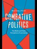 Combative Politics: The Media and Public Perceptions of Lawmaking