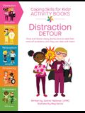 Coping Skills for Kids Activity Books: Distraction Detour