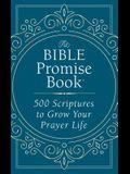 Bible Promise Book: 500 Scriptures to Grow Your Prayer Life