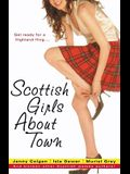 Scottish Girls about Town: And Sixteen Other Scottish Women Authors