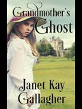 Grandmother's Ghost