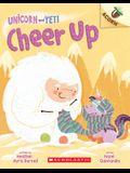 Cheer Up: An Acorn Book (Unicorn and Yeti #4), 4