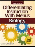 Differentiating Instruction with Menus: Biology (Grades 9-12)