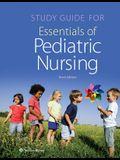 Study Guide for Essentials of Pediatric Nursing