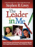 The Leader in Me: How Schools and Parents Aro