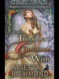 Lady Theodora's Christmas Wish: Regency Historical Romance