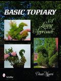 Basic Topiary: A Living Approach