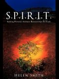 S.P.I.R.I.T.: Seeking Personal, Intimate Relationships in Truth