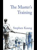 The Master's Training