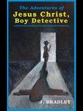 Jesus Christ, Boy Detective