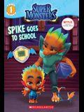 Spike Goes to School