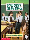 Good Grief...Third Grade