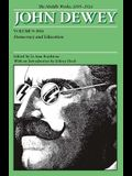 The Middle Works of John Dewey, 1899-1924, Volume 9: 1916, Democracy and Education