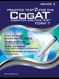 Practice Test 2 for the Cogat - Form 7 - Grade 3 (Level 9): Cogat - Grade 3: Cogat - Grade 3