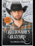 The Billionaire's Blizzard (Large Print)