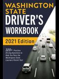 Washington State Driver's Workbook: 320+ Practice Driving Questions to Help You Pass the Washington State Learner's Permit Test